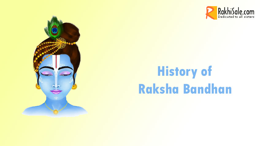 History of Raksha Bandhan (Rakhi) Festival