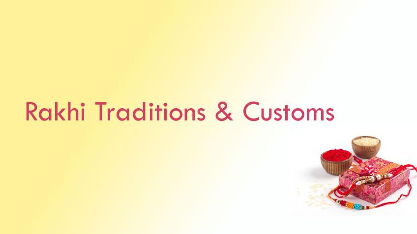 Rakhi Festival Customs, Rituals & Trends