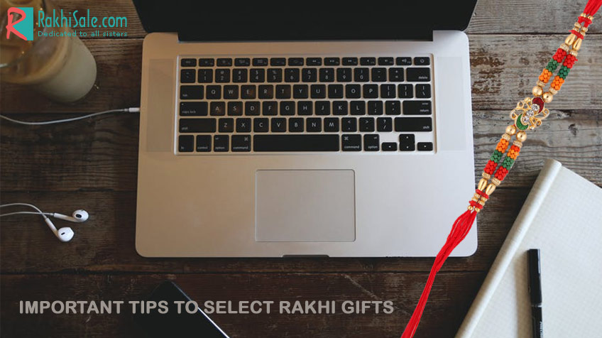 Important tips to  select rakhi gifts