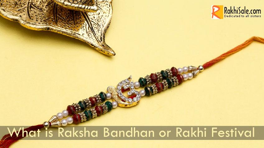 What is Raksha Bandhan or Rakhi Festival